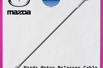 Mazda Motor Releaser Cable